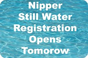 Nipper Still Water Registration Opens tomorrow