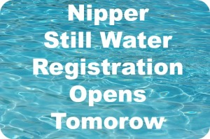 Nipper Still Water Registration Opens tomorrow